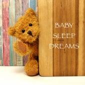 Baby Sleep Dreams von Baby Sleep Baby Sounds