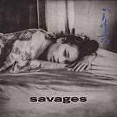 Savages by Pavlove