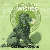 Best Christmas Wishes by The Dave Brubeck Quartet