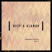 Deep & Glamor, Vol. 1 de Various Artists