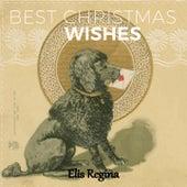 Best Christmas Wishes by Elis Regina