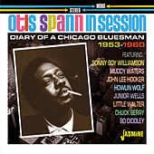 In Session: Diary of a Chicago Bluesman (1953-1960) by Otis Spann