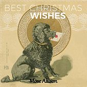 Best Christmas Wishes by Mose Allison