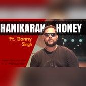 Hanikarak Honey by Danny Singh