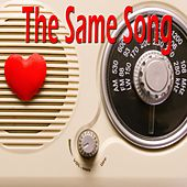 The Same Song by Various Artists