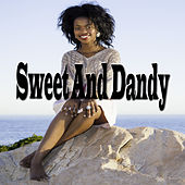 Sweet And Dandy by Various Artists