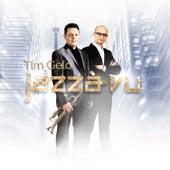 Jazzà-vu de Tim Gelo