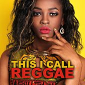 This I Call Reggae de Various Artists