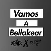 Vamos a Bellakear de DJ Cobra