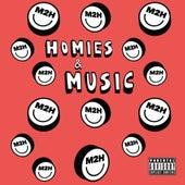 Homies & Music de M2h