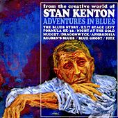 Adventures In Blues (Remastered) by Stan Kenton