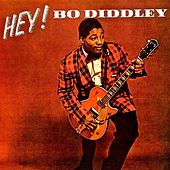 HEY! Bo Diddley! His Fabulous 1950s Hit Singles! (Remastered) de Bo Diddley
