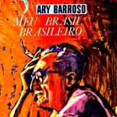 Meu Brasil Brasileiro (Remastered) von Ary Barroso