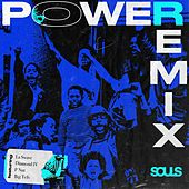 Power (Remix) von Souls
