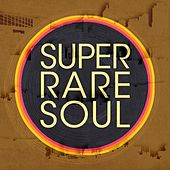 Super Rare Soul de Various Artists