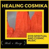 Healing Cosmika - 2019 Spiritual And Cosmic Music di Ambient 11