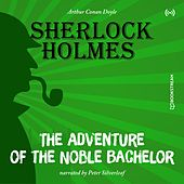 The Originals: The Adventure of the Noble Bachelor von Sherlock Holmes