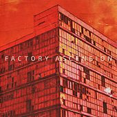Factory Ascension by Okn0o