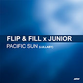 Pacific Sun (Lullaby) by Flip And Fill
