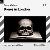 Bones in London von Bookstream Audiobooks