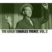 The Great Charles Trenet, Vol. 2 di Charles Trenet