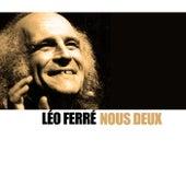 Nous deux de Leo Ferre