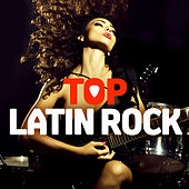 Top Latin Rock by Various Artists