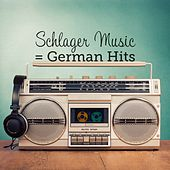 Schlager Music = German Hits by Various Artists
