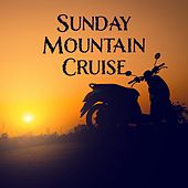 Sunday Mountain Cruise de Various Artists