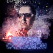 Special Occasion von Merkules