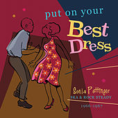 Put On Your Best Dress: Sonia Pottinger's Ska & Rock Steady 1966-67 (Expanded Version) von Various Artists