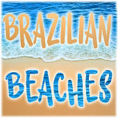 Brazilian Beaches by Various Artists