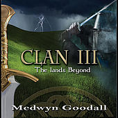 CLAN III - The Lands Beyond de Medwyn Goodall