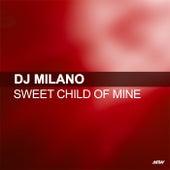 Sweet Child O' Mine de DJ Milano