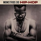 Monstros do Hip-Hop de Various Artists