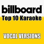 Billboard Karaoke - Top 10 Box Set, Vol. 1 (Vocal Versions) von Billboard Karaoke