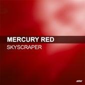 Skyscraper by Mercury Red
