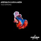 Too Strong de Arevalo
