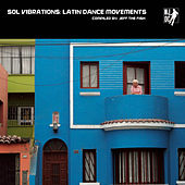 Sol Vibrations: Latin Dance Movements de Various Artists
