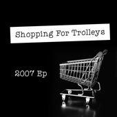 Ep 2007 de Shopping For Trolley's