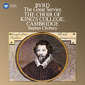 Byrd: The Great Service de Choir of King's College, Cambridge