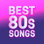 Best 80s Songs von Various Artists