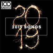 100 Greatest 2019 Songs (Best Songs of the Year) van Various Artists