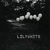 Less Dreaming, More Living by Lily White