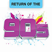 Return Of The 90s de Various Artists