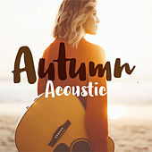 Autumn Acoustic di Various Artists