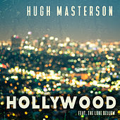 Hollywood (feat. The Lone Bellow) de Hugh Masterson
