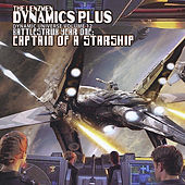 Battlestrux Year One: Captain of a  Starship by Dynamics Plus