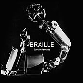 Sustain (Remixed) von Braille
