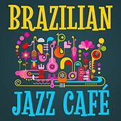 Brazilian Jazz Café by Various Artists